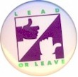 Lead or Leave (1992)