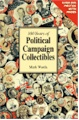 100 Years of Political Campaign Collectibles