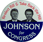 Bill Clinton or President / Jay Johnson for Congress