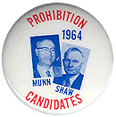 Prof. Harold Munn for President (Prohibition) 1964